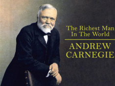 10 Rules of Success by Andrew Carnegie - World's Richest Man