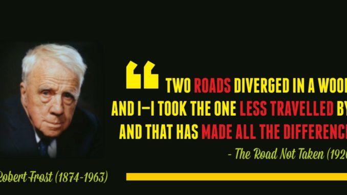 Robert Frost Quotes The Road Not Taken