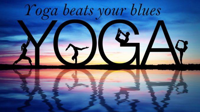Yoga beats your blues