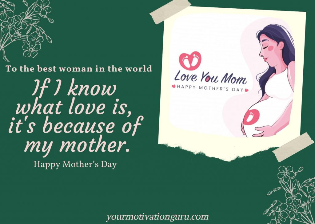 Pregnant mothers day quotes, mother's day england, world mothers day date