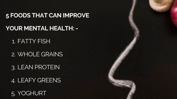 5 Foods to Improve Mental Health